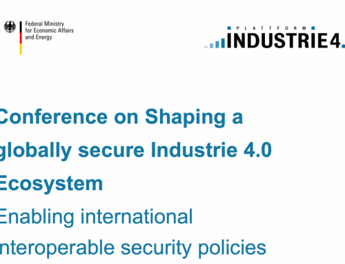 Conference: Shaping a globally secure Industrie 4.0 Ecosystem